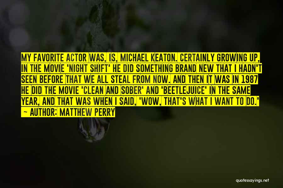Now And Then Movie Quotes By Matthew Perry