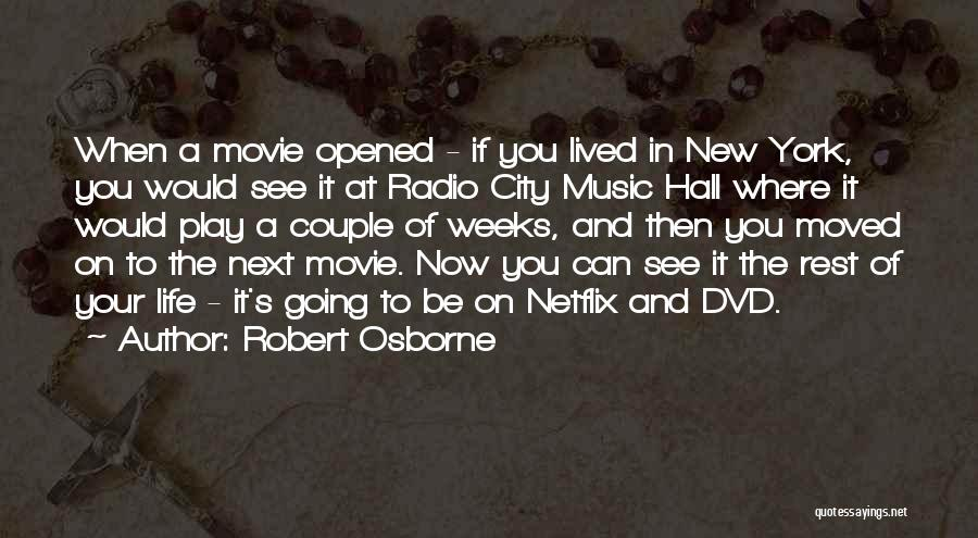 Now And Then Movie Quotes By Robert Osborne