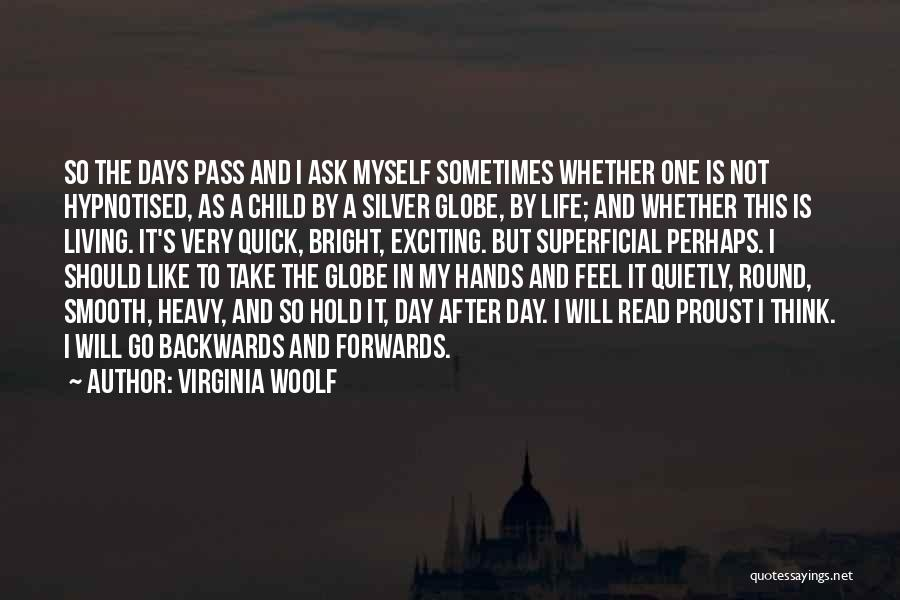 Now Read It Backwards Quotes By Virginia Woolf