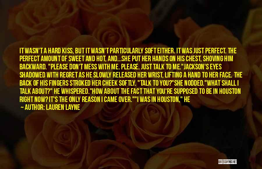 Now You Don't Love Me Quotes By Lauren Layne