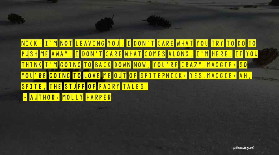 Now You Don't Love Me Quotes By Molly Harper