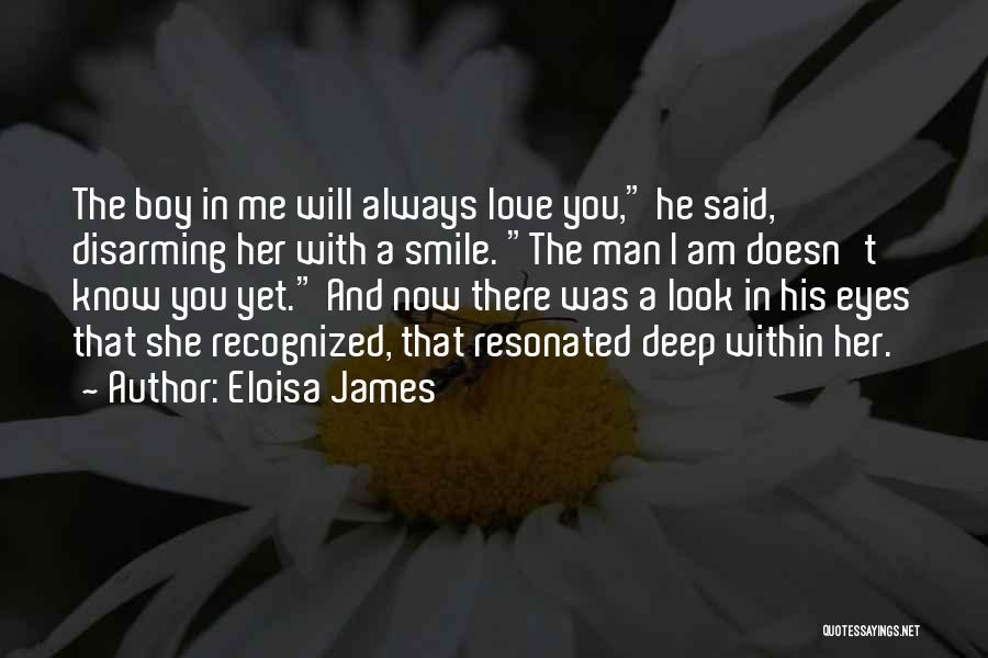 Now You Love Me Quotes By Eloisa James