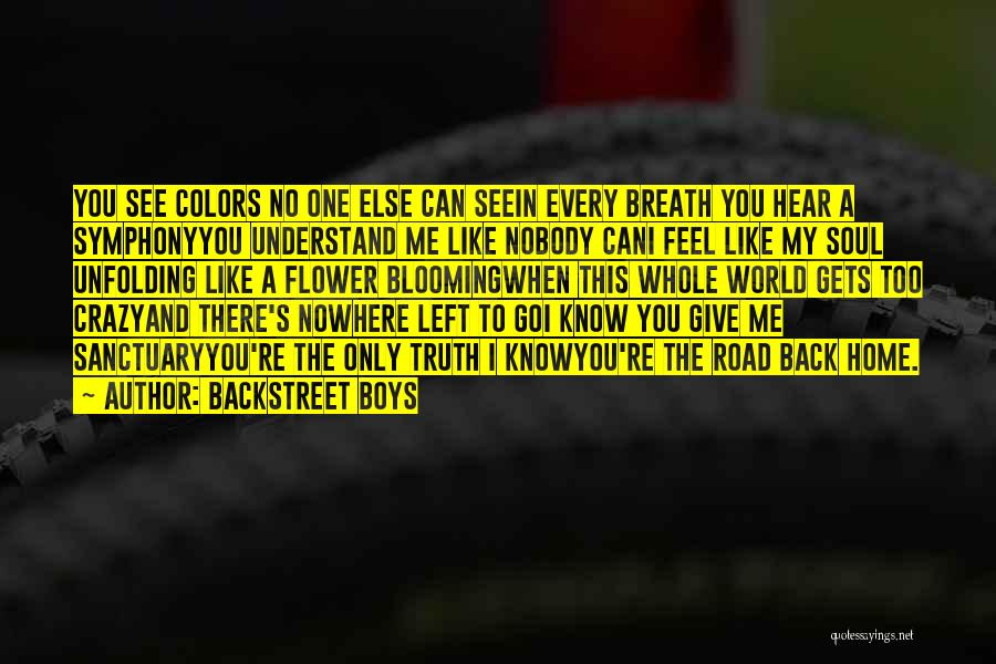 Nowhere Like Home Quotes By Backstreet Boys