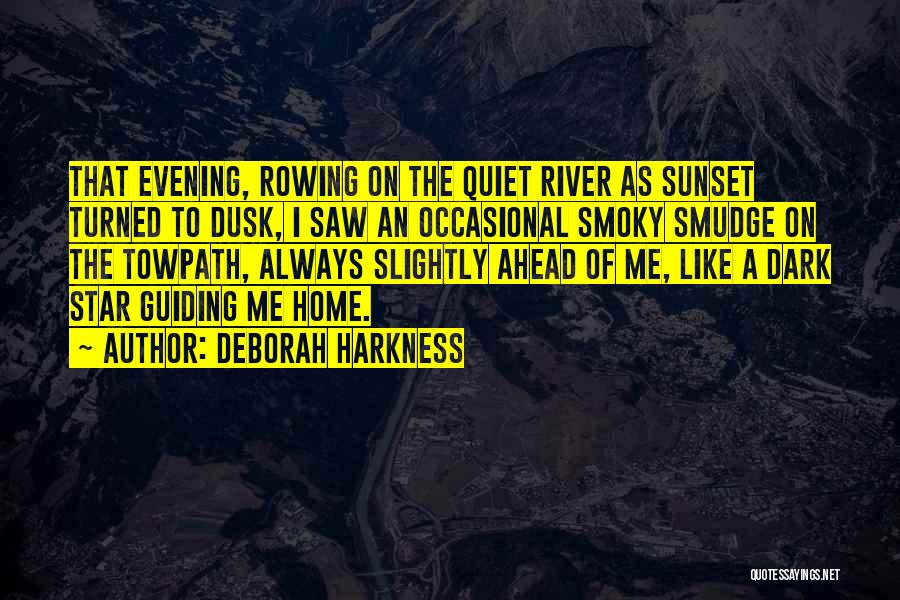 Nowhere Like Home Quotes By Deborah Harkness