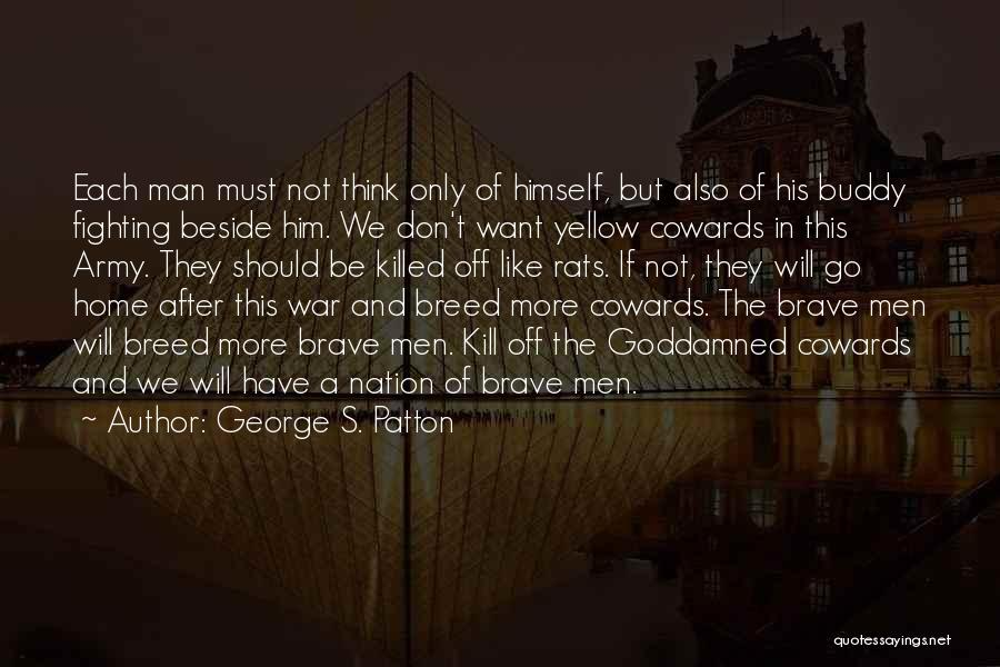 Nowhere Like Home Quotes By George S. Patton