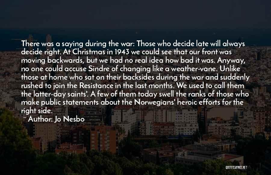 Nowhere Like Home Quotes By Jo Nesbo