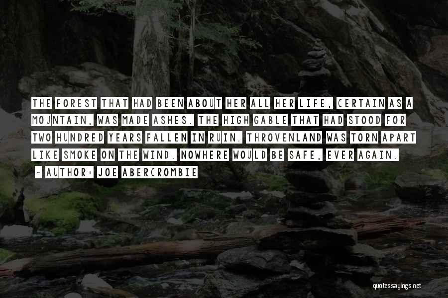 Nowhere Like Home Quotes By Joe Abercrombie