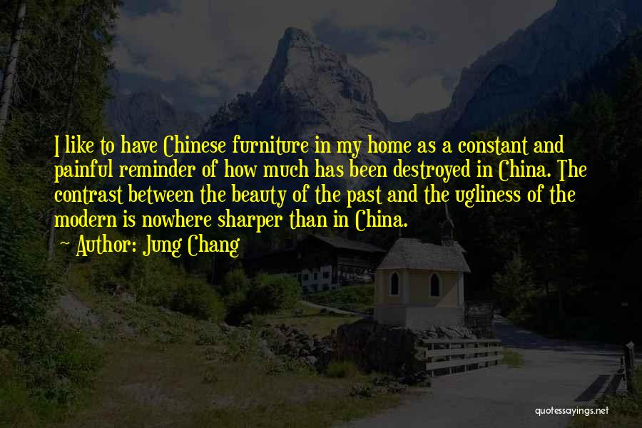 Nowhere Like Home Quotes By Jung Chang