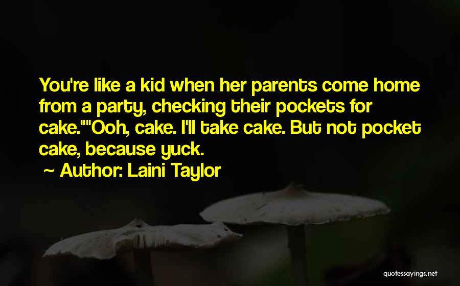 Nowhere Like Home Quotes By Laini Taylor
