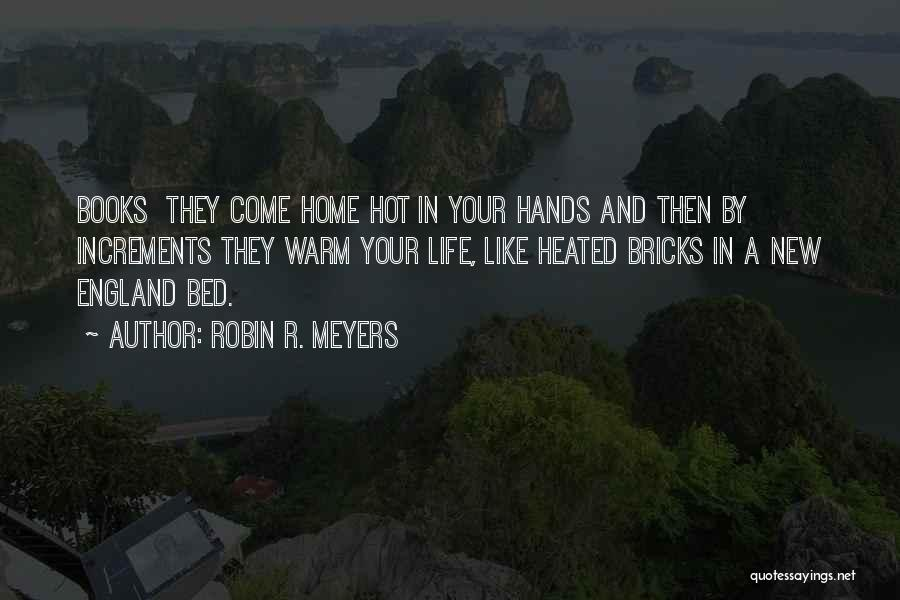 Nowhere Like Home Quotes By Robin R. Meyers