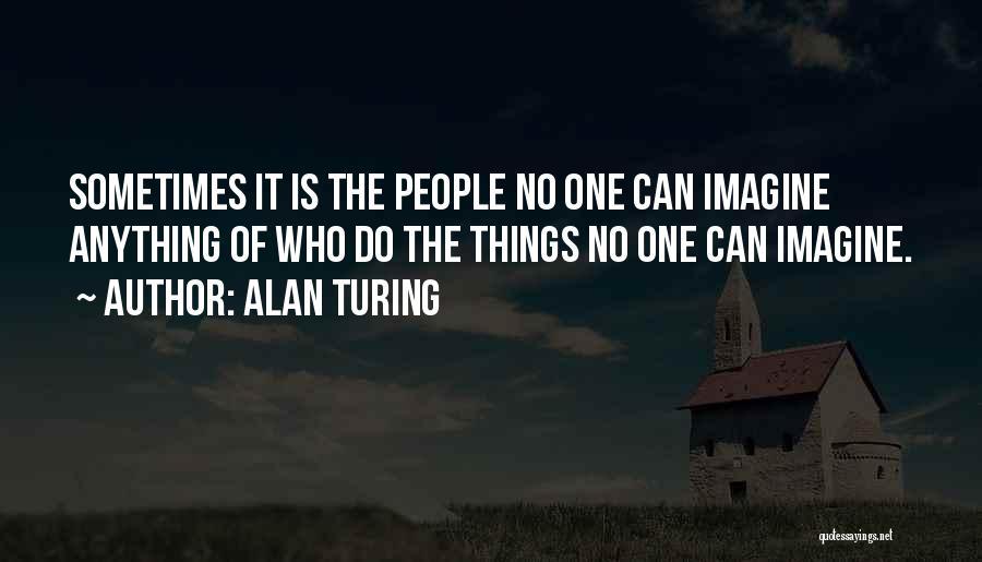 Nuala Ni Dhomhnaill Quotes By Alan Turing
