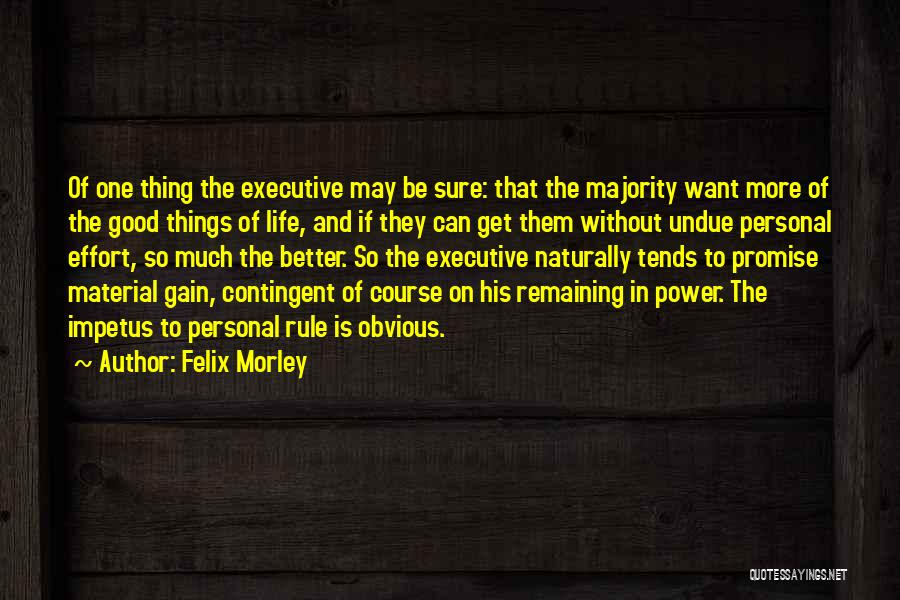 Nuala Ni Dhomhnaill Quotes By Felix Morley