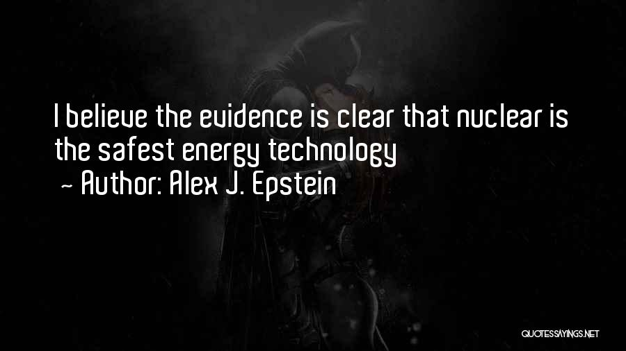 Nuclear Quotes By Alex J. Epstein