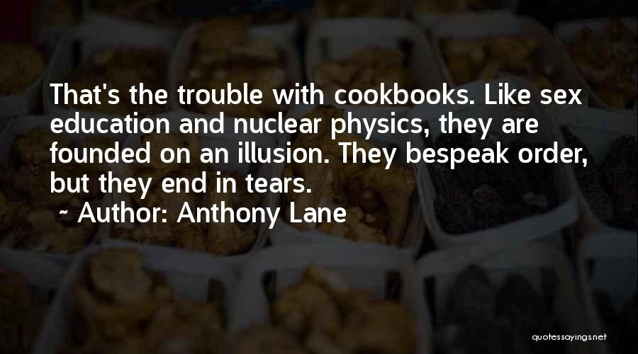 Nuclear Quotes By Anthony Lane