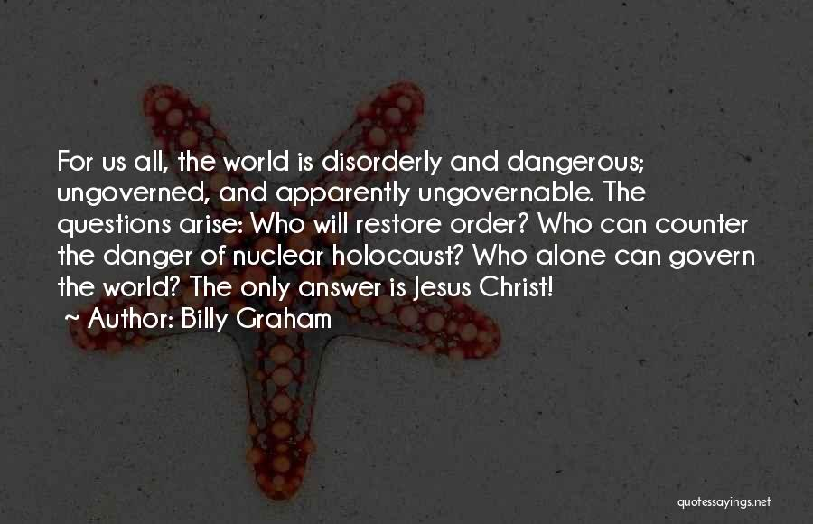 Nuclear Quotes By Billy Graham
