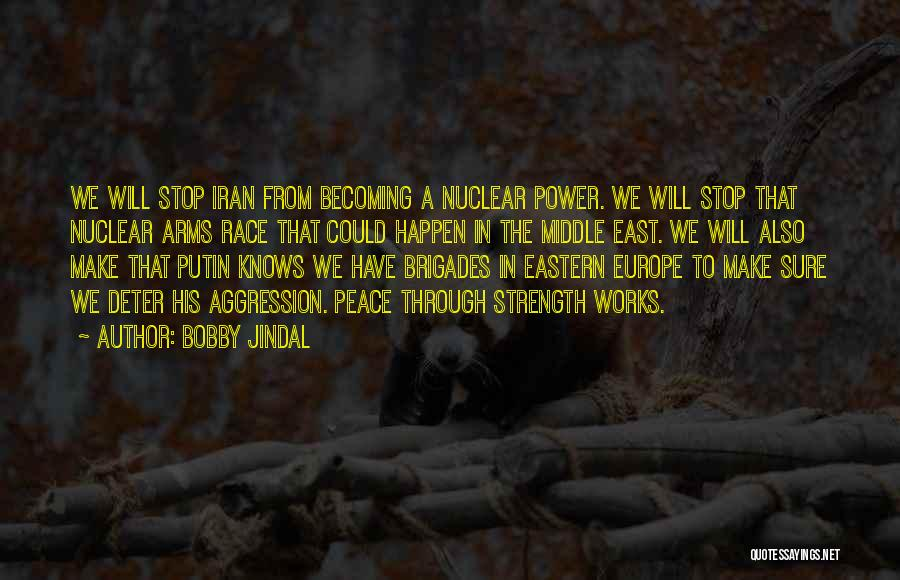 Nuclear Quotes By Bobby Jindal