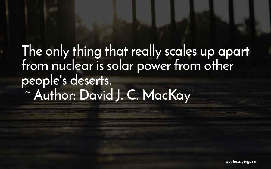 Nuclear Quotes By David J. C. MacKay