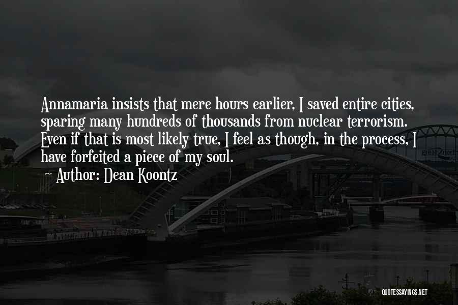 Nuclear Quotes By Dean Koontz