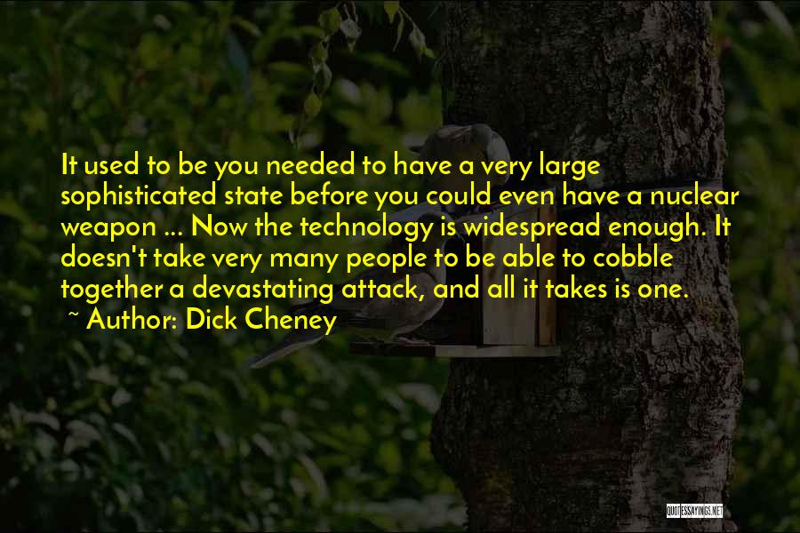 Nuclear Quotes By Dick Cheney