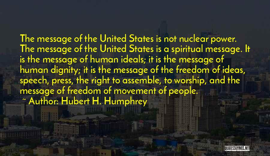 Nuclear Quotes By Hubert H. Humphrey