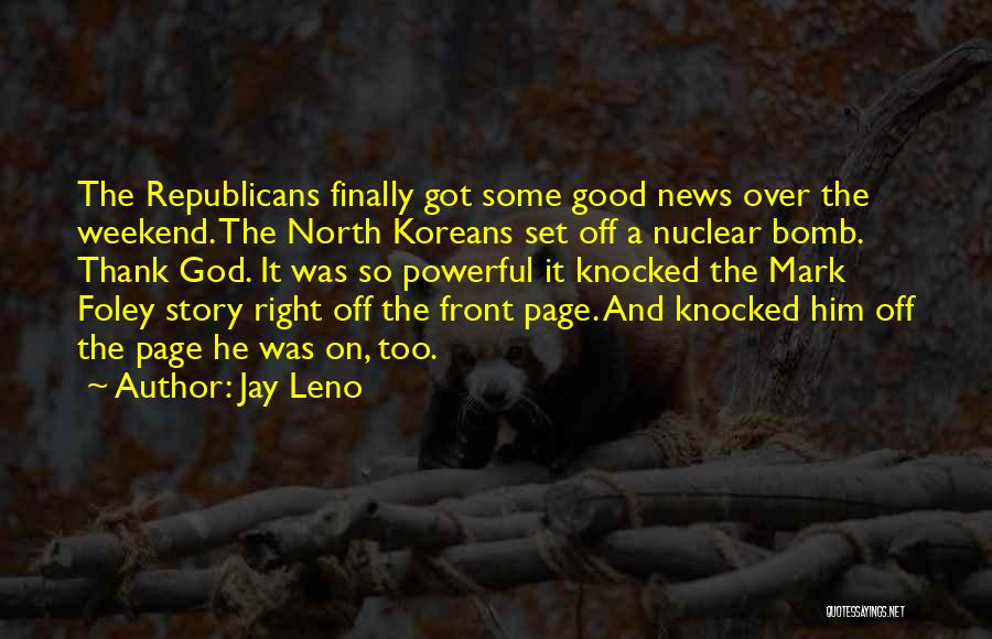 Nuclear Quotes By Jay Leno