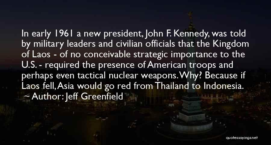 Nuclear Quotes By Jeff Greenfield