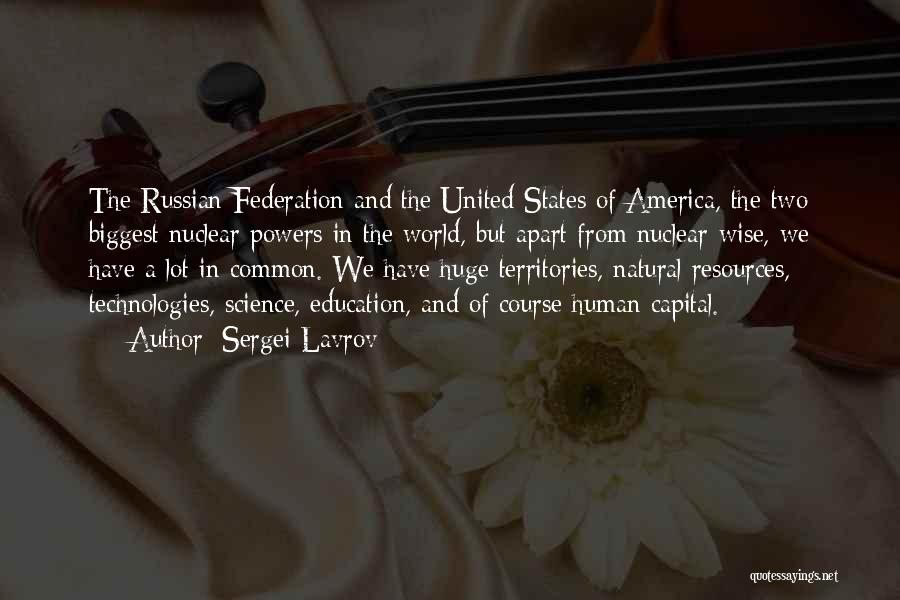 Nuclear Quotes By Sergei Lavrov