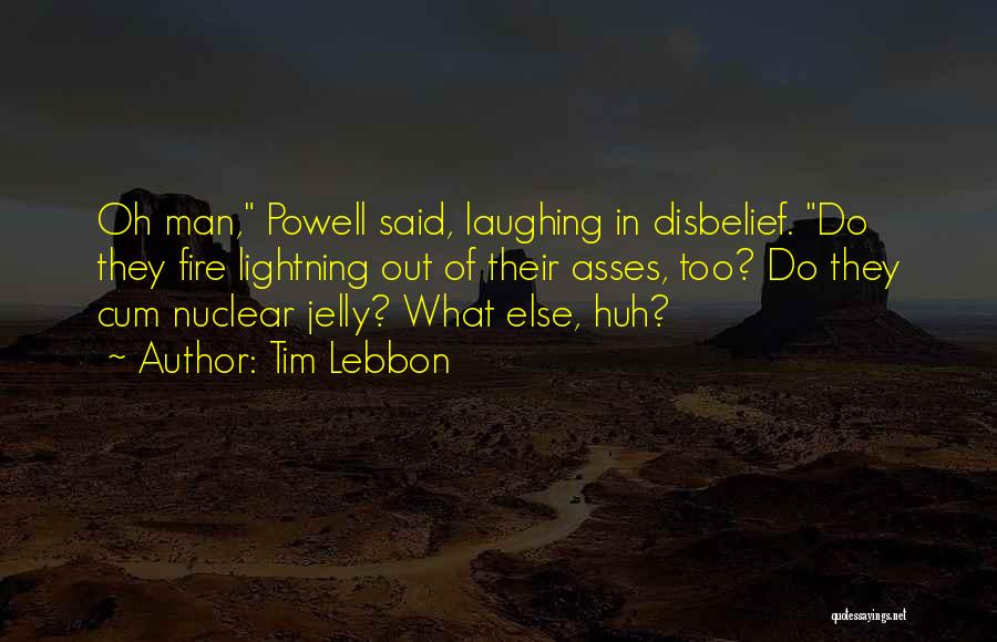 Nuclear Quotes By Tim Lebbon