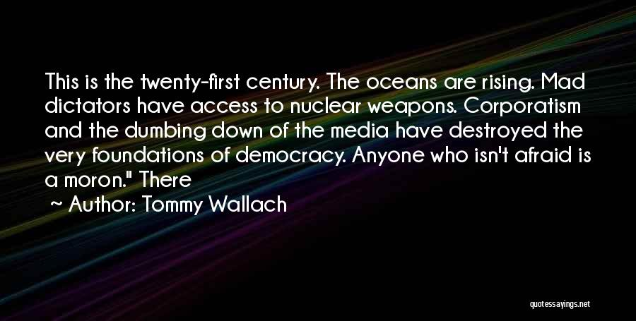 Nuclear Quotes By Tommy Wallach