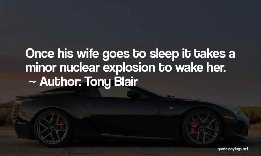 Nuclear Quotes By Tony Blair