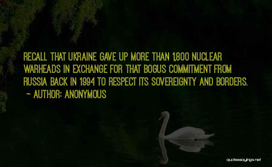 Nuclear Warheads Quotes By Anonymous