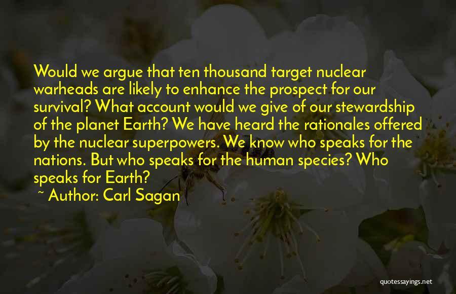Nuclear Warheads Quotes By Carl Sagan