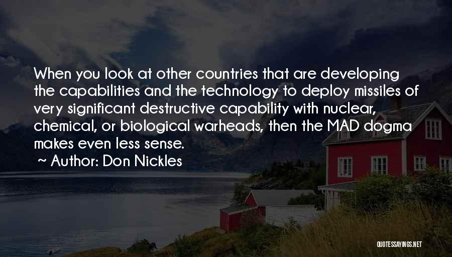 Nuclear Warheads Quotes By Don Nickles