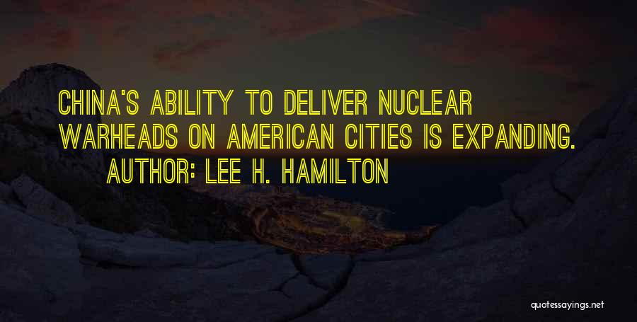 Nuclear Warheads Quotes By Lee H. Hamilton