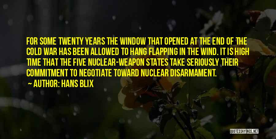 Nuclear Weapon Quotes By Hans Blix