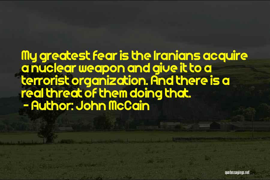 Nuclear Weapon Quotes By John McCain