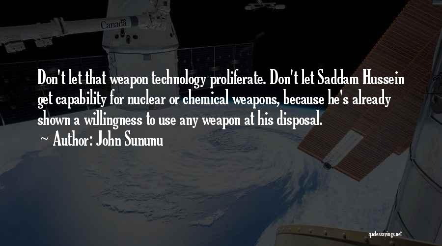 Nuclear Weapon Quotes By John Sununu
