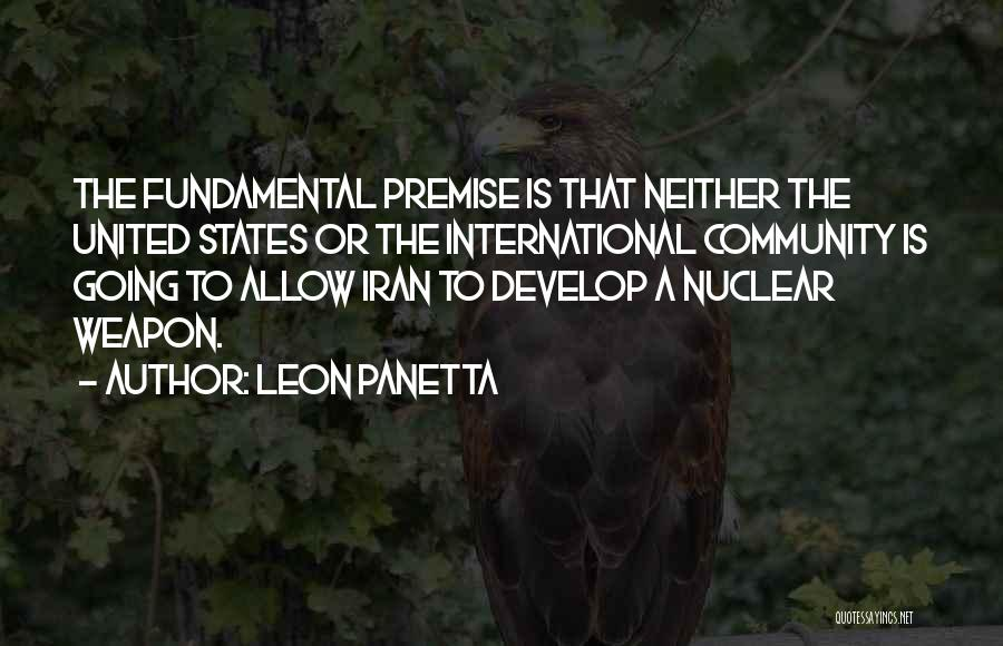 Nuclear Weapon Quotes By Leon Panetta
