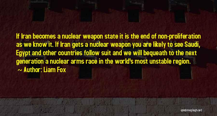 Nuclear Weapon Quotes By Liam Fox