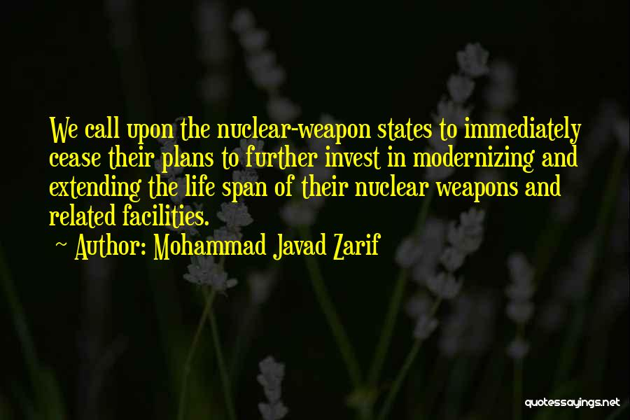 Nuclear Weapon Quotes By Mohammad Javad Zarif