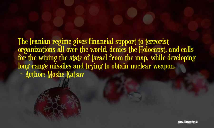 Nuclear Weapon Quotes By Moshe Katsav