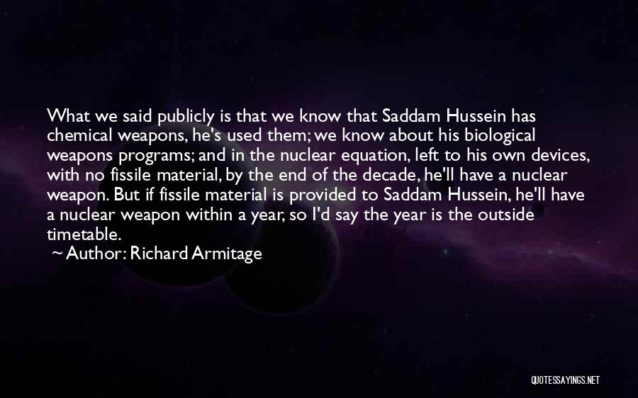 Nuclear Weapon Quotes By Richard Armitage