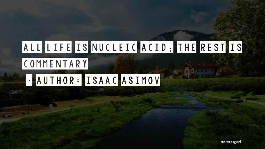 Nucleic Acid Quotes By Isaac Asimov