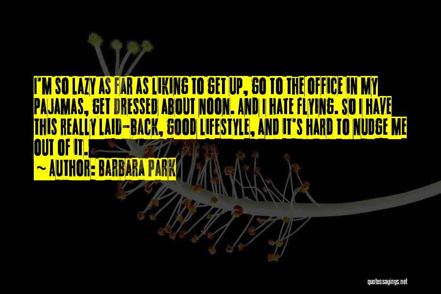 Nudge Quotes By Barbara Park