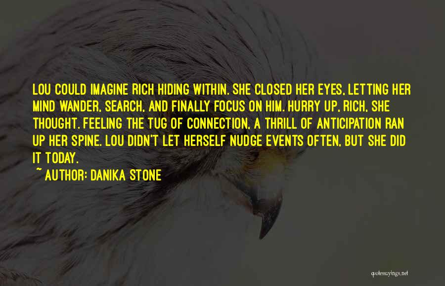 Nudge Quotes By Danika Stone