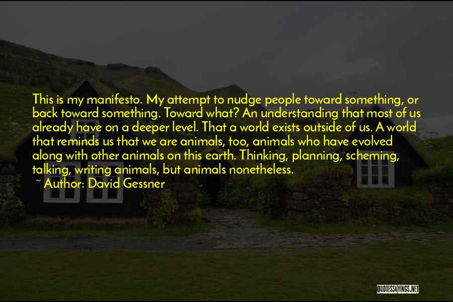 Nudge Quotes By David Gessner