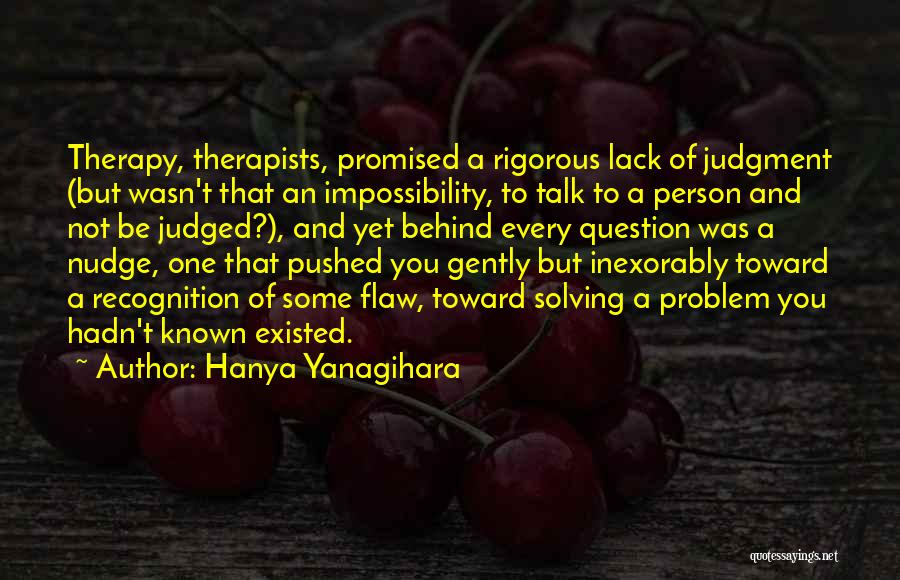 Nudge Quotes By Hanya Yanagihara