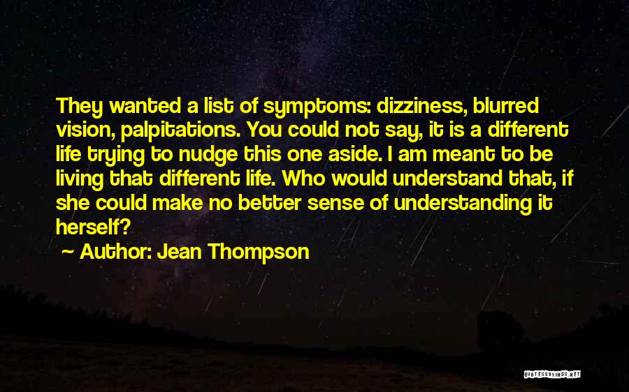 Nudge Quotes By Jean Thompson