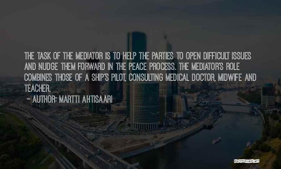 Nudge Quotes By Martti Ahtisaari