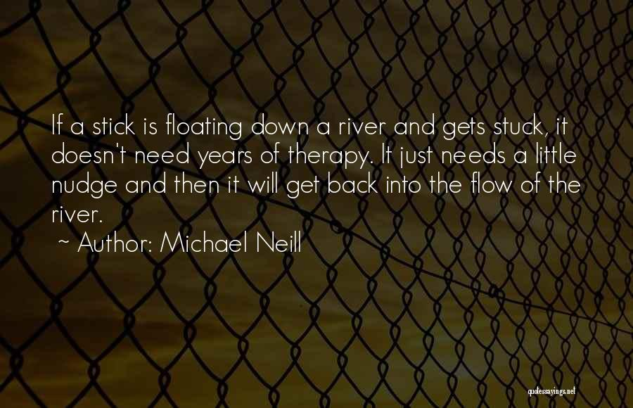 Nudge Quotes By Michael Neill